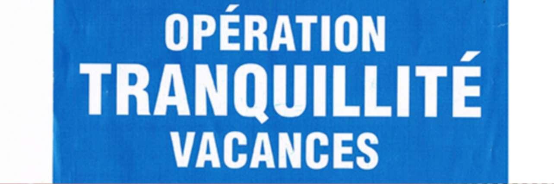 operation_tranquilite_vacances